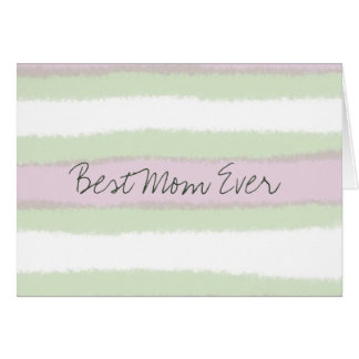 Best Mom Ever Green and Pink Striped Pattern Card