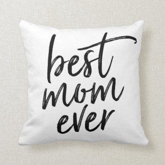 Best Mom Ever Handwritten Script Throw Pillow