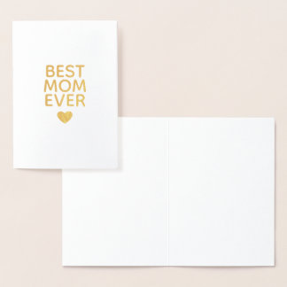 Best Mom Ever Heart Foil Card