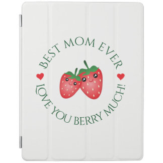 Best Mom Ever Love You Berry Much Cute Kawaii Pun iPad Cover