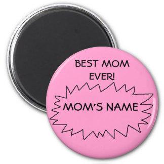 BEST MOM EVER - magnet