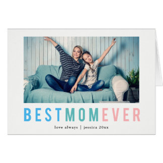Best Mom Ever | Modern and Colorful Personal Photo Card