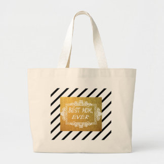 Best Mom Ever Mother's day Gold gift Large Tote Bag