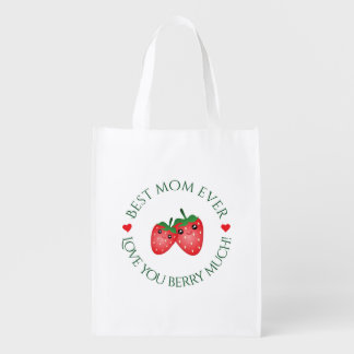 Best Mom Ever Mother's Day Love You Berry Much Reusable Grocery Bag