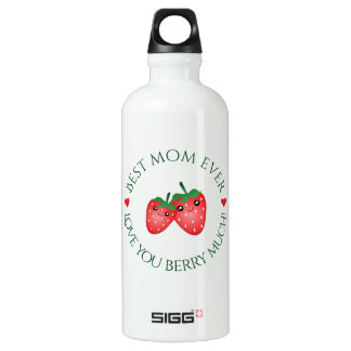 Best Mom Ever Mother's Day Love You Berry Much Water Bottle
