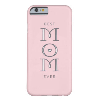 Best Mom Ever Mother's Day Present Phone Case