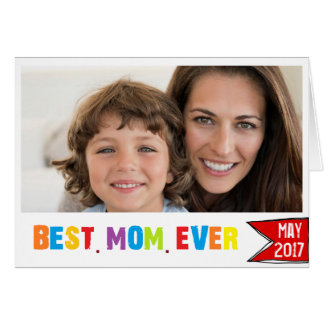 Best mom ever  photo card colorful typography