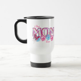 Best Mom Ever Pink Blue Flowers and Butterfly Stainless Steel Travel Mug