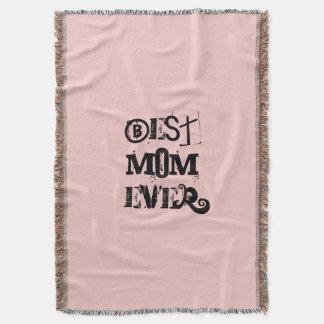 """BEST MOM EVER"" Pink Pantone Rose Quartz Throw Blanket"