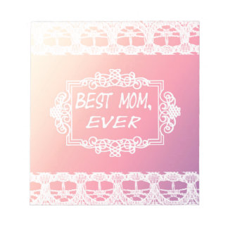 Best Mom Ever Pink Pastel mother's day gift Notepad