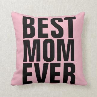 BEST MOM EVER Pink Pillows