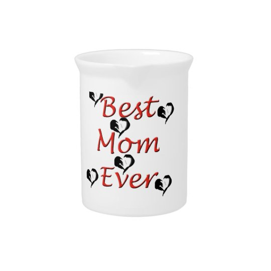 Best Mom Ever Pitcher