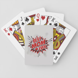 Best Mom Ever Playing Cards