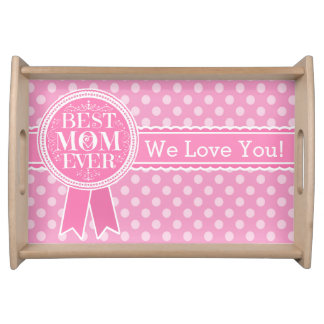 Best Mom Ever Polka Dots Serving Tray