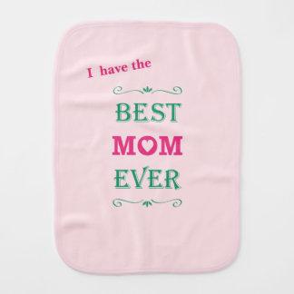 """Best Mom Ever"" Pretty Text Art Design Burp Cloths"
