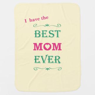 """Best Mom Ever"" Pretty Text Art Design Stroller Blanket"
