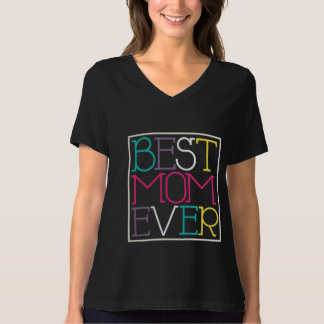 Best Mom Ever T-shirt for Mother's Day Gift