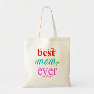 Best Mom Ever Tote Bag Gift for Mother