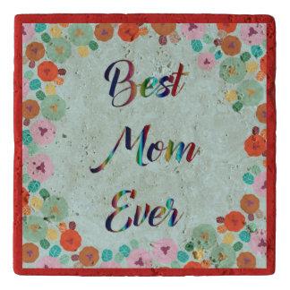 BEST MOM EVER TRIVET