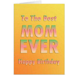 Best Mom Happy Birthday Card