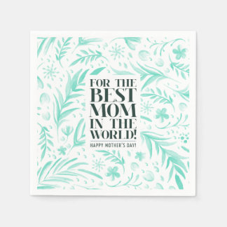 Best Mom in the World Mother's Day | Napkin Disposable Napkins