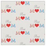 best mom - mother's day fabric
