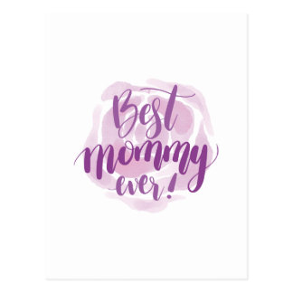 Best Mommy Ever Postcard