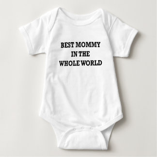 BEST MOMMY IN THE WHOLE WORLD.png Baby Bodysuit