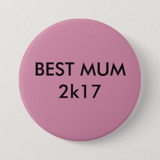 Best Mum Badge 3 Inch Round Button