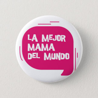 Best Mum Ever 2 Inch Round Button
