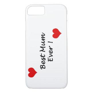 Best Mum ever Iphone 8 Case
