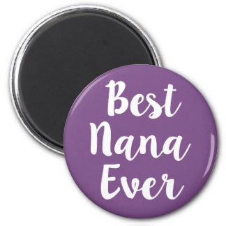 Best Nana Ever Magnet