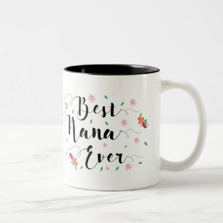 Best Nana Ever Mug