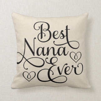 Best Nana Ever Throw Pillow