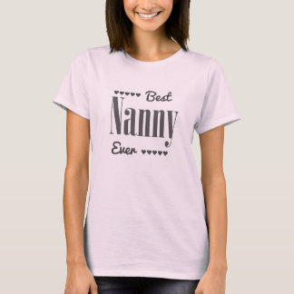 Best Nanny Ever T-Shirt