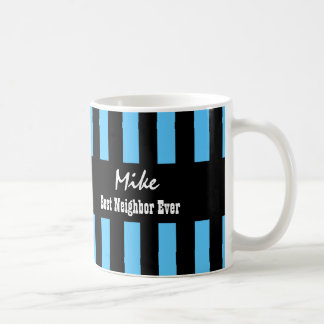Best NEIGHBOR Ever BLUE BLACK Stripes A03 Coffee Mug