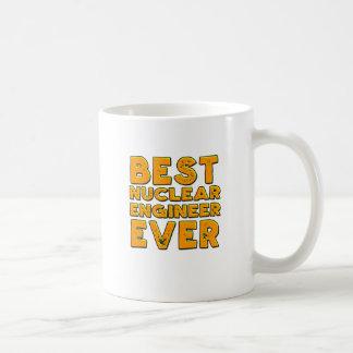 Best nuclear engineer ever coffee mug