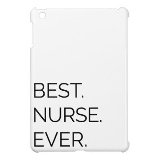 Best. Nurse. Ever. Case For The iPad Mini