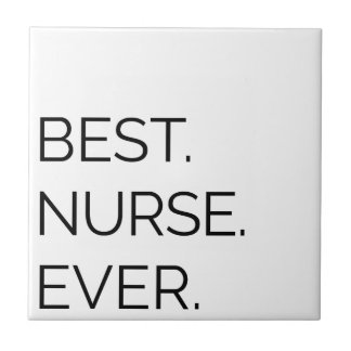 Best. Nurse. Ever. Tile