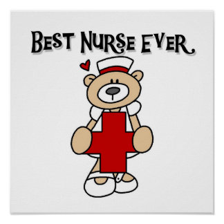 Best Nurse Ever Tshirts and Gifts Poster