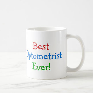 Best Optometrist ever Coffee Mug