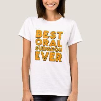 Best oral surgeon ever T-Shirt