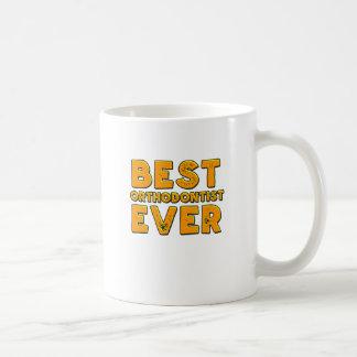 Best orthodontist ever coffee mug
