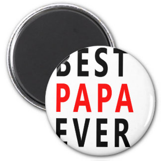 Best Papa Ever Magnet