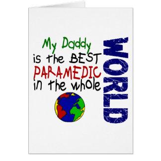 Best Paramedic In World 2 Daddy Greeting Card