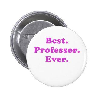 Best Professor Ever 2 Inch Round Button