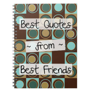 best quotes from best friends notebooks