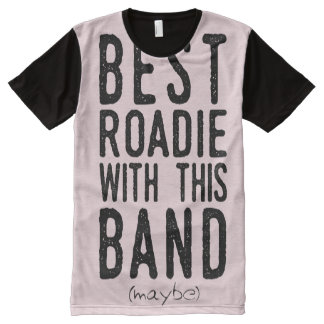 Best Roadie (maybe) (blk) All-Over-Print T-Shirt