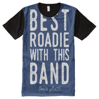 Best Roadie (maybe) (wht) All-Over-Print T-Shirt