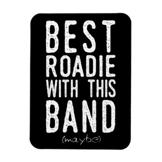 Best Roadie (maybe) (wht) Magnet